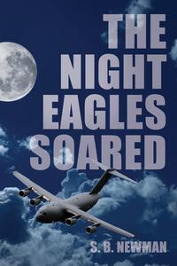 The Night Eagles Soared
