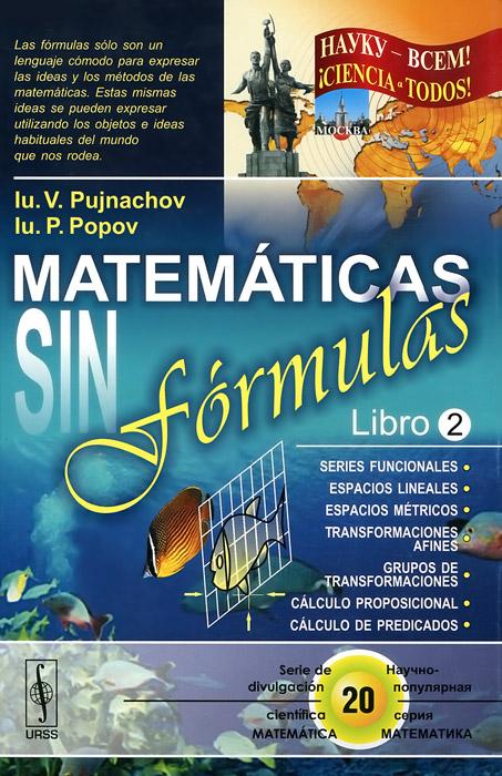 Matematicas sin formulas: Libro 2
