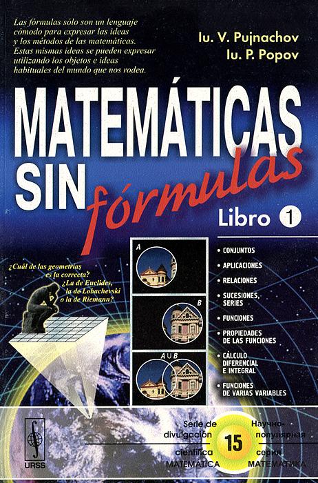 Matematicas sin formulas: Libro 1