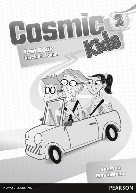 Cosmic Kids 2: Test Book: Teacher's Edition