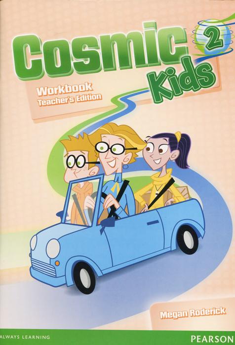 Cosmic Kids 2: Workbook: Teacher's Edition