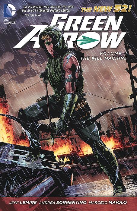 Green Arrow: Volume 4: The Kill Machine