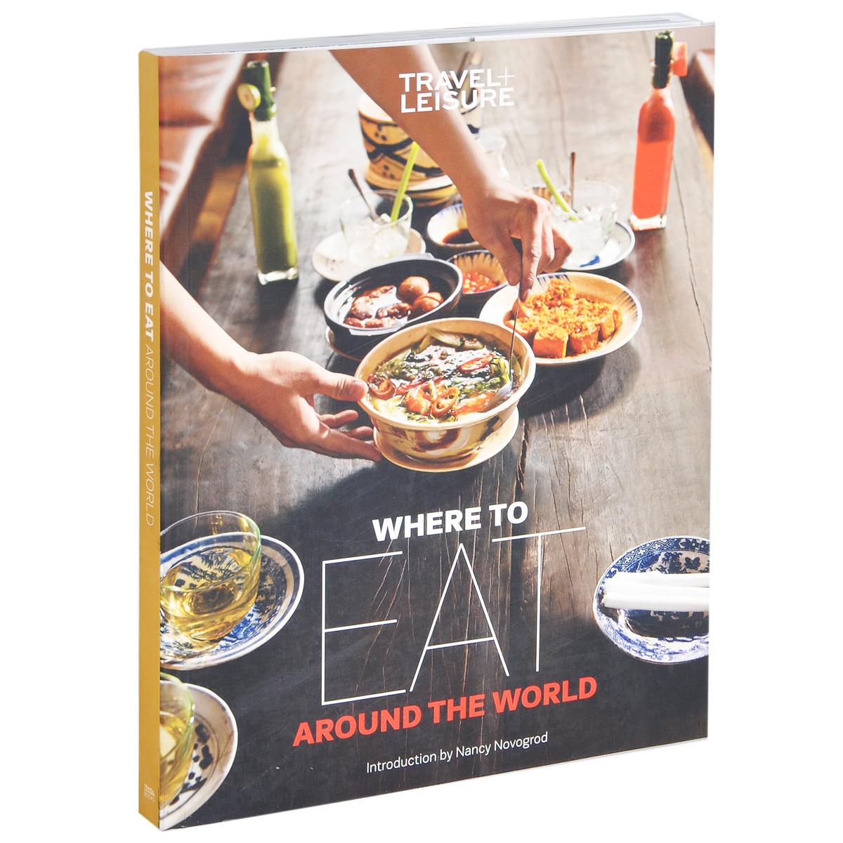 Where to Eat Around the World