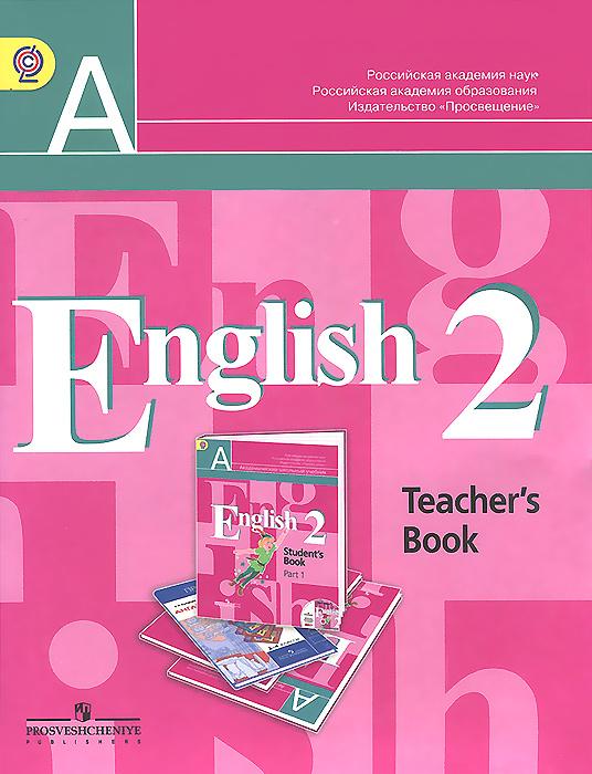 English 2: Teachers Book / ���������� ����. 2 �����. ����� ��� �������