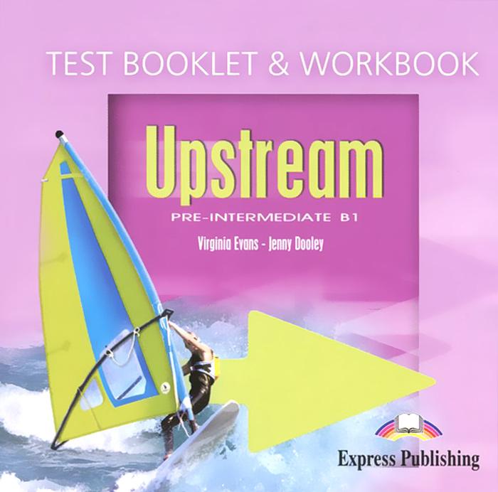 Upstream: Pre-Intermediate B1: Test Booklet & Workbook (аудиокурс CD)