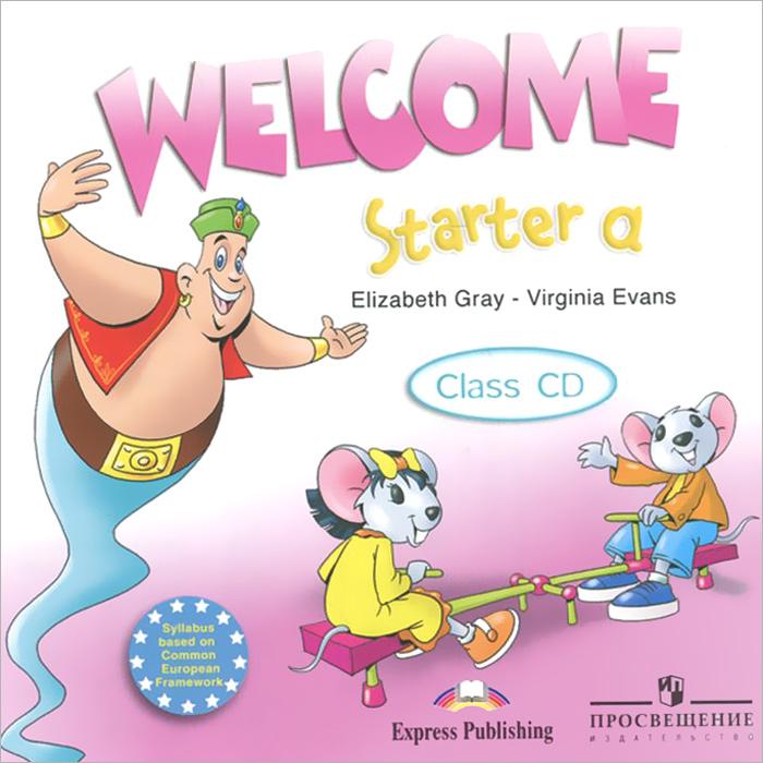 Welcome Starter a: Class CD (аудиокурс на CD)