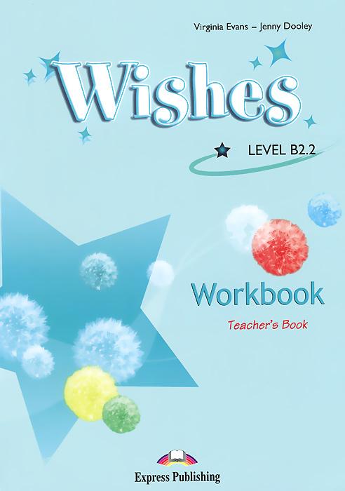 Wishes: Level B2.2: Teacher's Book