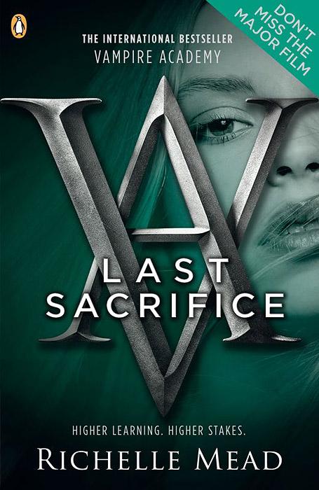 Vampire Academy: Last Sacrifice