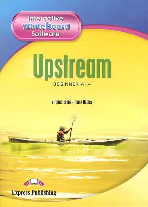 Upstream Beginner A1+: Interactive Whiteboard Software