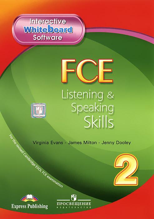 FCE Listening & Speaking Skills 2: Interactive Whiteboard Software
