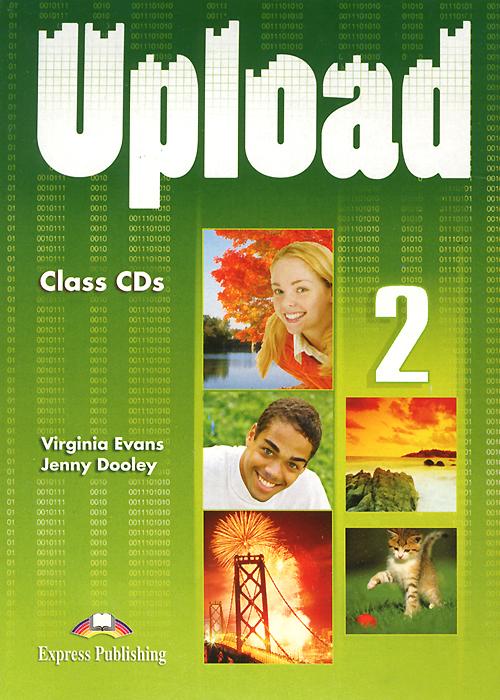 Upload 2: Class CDs (аудиокурс на 4 CD)