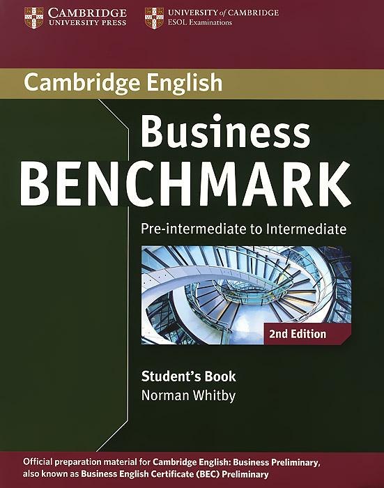 Business Benchmark: Pre-intermediate to Intermediate: Student's Book