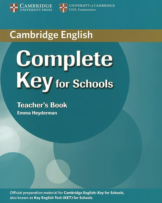 Complete Key for Schools: Teacher's Book