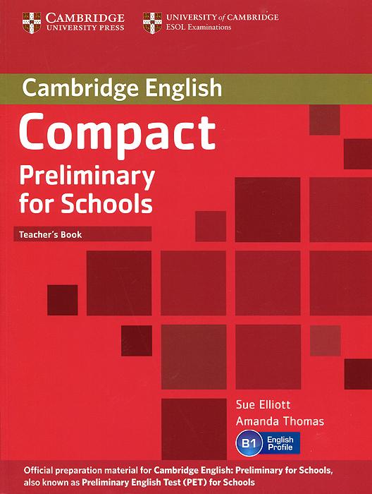 Compact Preliminary for Schools: Teacher's Book