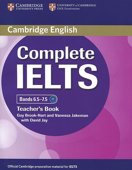 Complete IELTS: Bands 6.5-7.5: Teacher's Book