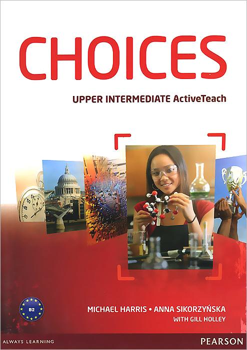 Choices: Upper Intermediate: Active Teach (+ буклет)