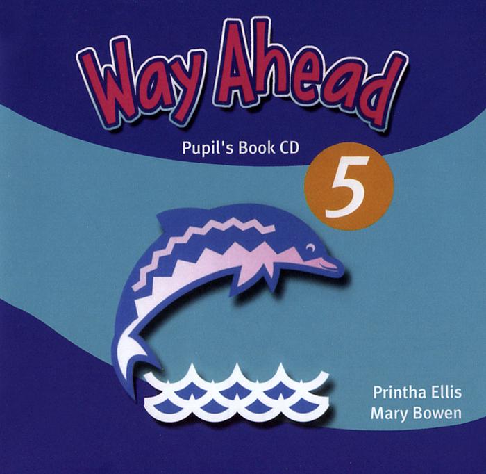 Way Ahead 5: Pupil's Book (��������� CD)