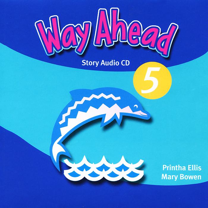 Way Ahead 5: Story (аудиокурс CD)