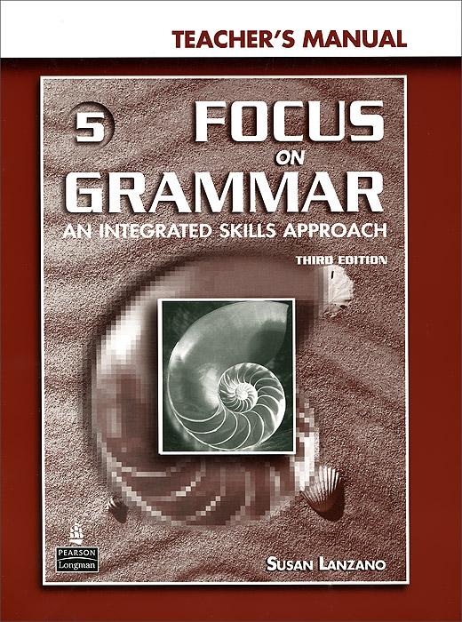 Focus on Grammar 5: Teacher's Manual (+ CD-ROM)