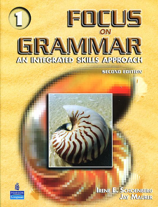 Focus on Grammar 1: An Integrated Skills Approach (+ CD)