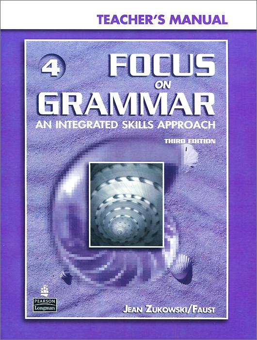 Focus on Grammar 4: An Integrated Skills Approach (+ CD-ROM)