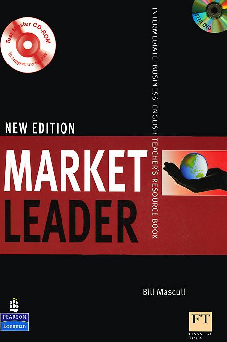 Market Leader: Intermediate: Teachers Book (+ CD-ROM, DVD-ROM)