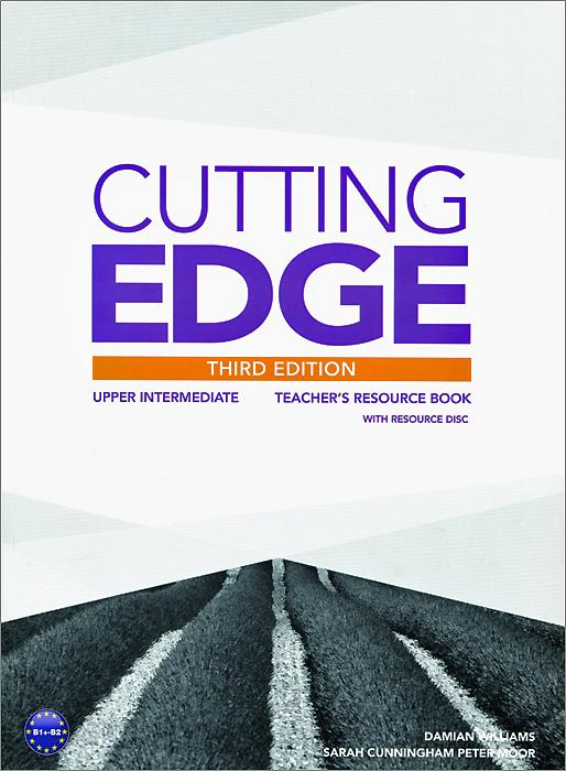 Cutting Edge: Upper-Intermediate: Teacher's Resource Book (+ CD-ROM)