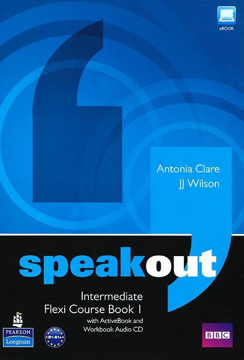 Speakout: Intermediate: Flexi Course Book 1 (+ 2 CD-ROM)