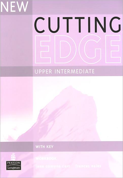 New Cutting Edge: Upper Intermediate: Workbook with Key