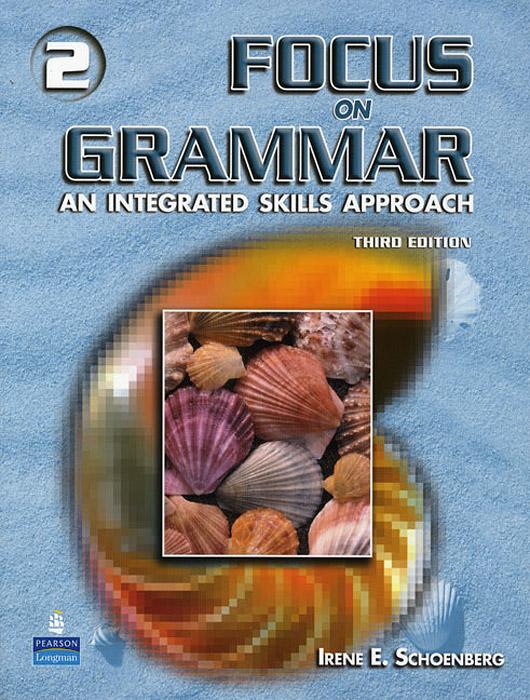 Focus On Grammar 2: An Integrated Skills Approach (+ CD-ROM)