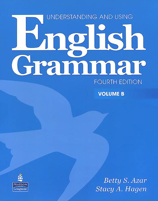 Understanding and Using English Grammar: Volume B (+ CD-ROM)