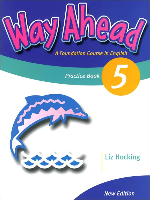 Way Ahead 5: Practice Book