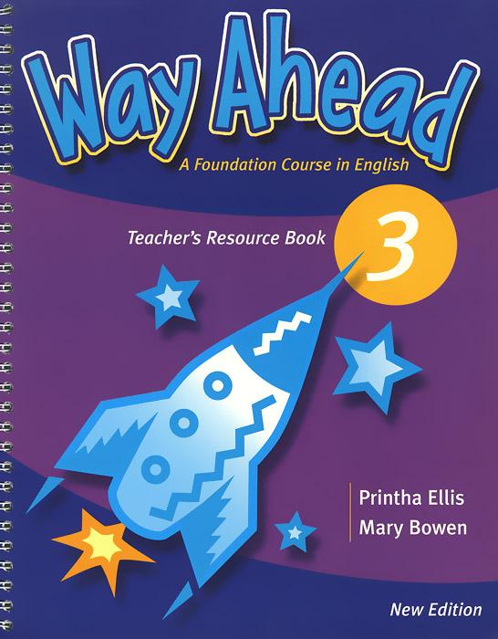Way Ahead 3: Teacher's Resource Book