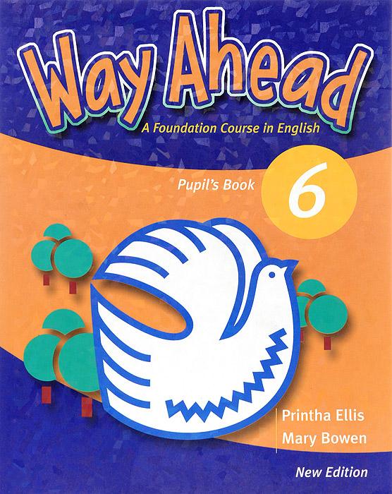 Way Ahead 6: Pupil's book