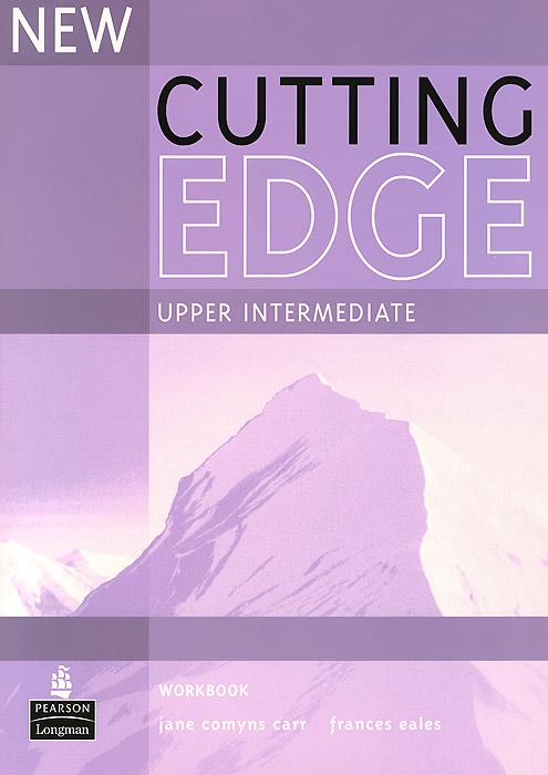 New Cutting Edge: Upper Intermediate: Workbook