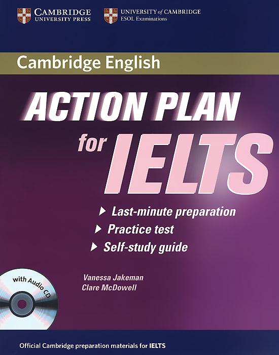 Action Plan for IELTS: Academic Module (+ CD)