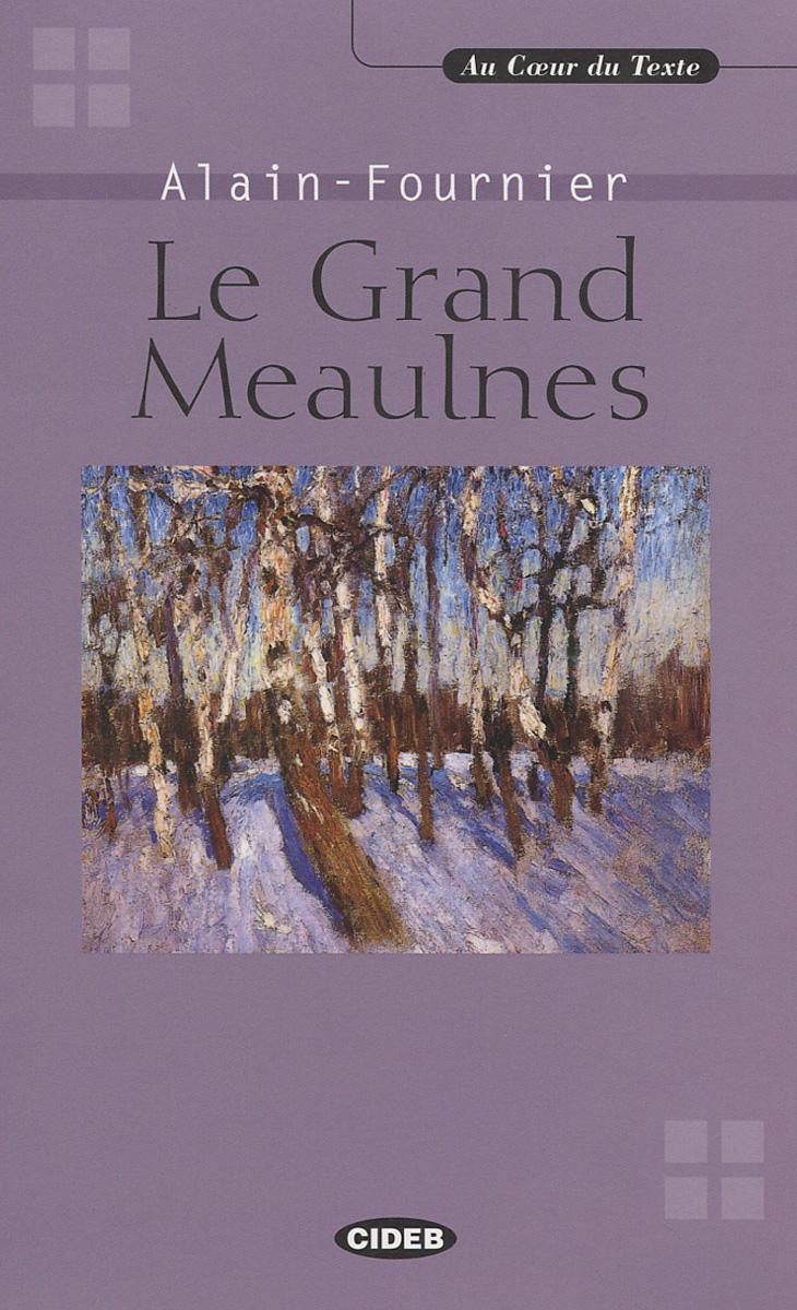 Le Grand Meaulnes (+ CD)