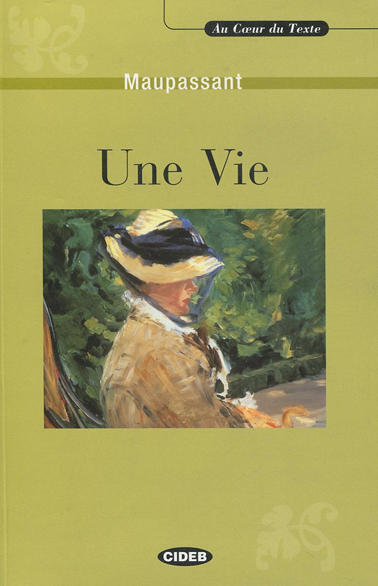 Une Vie (+ CD)