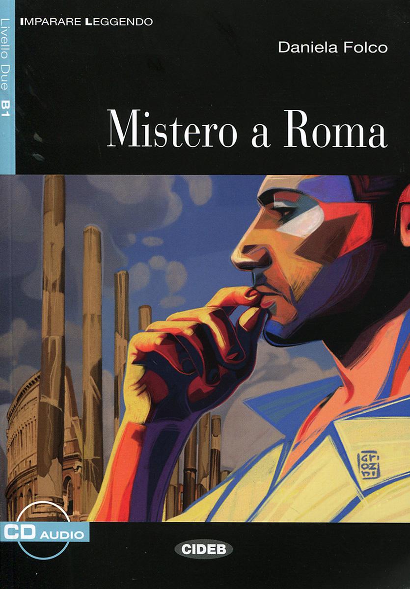 Mistero a Roma: Livello Due B1 (+ CD)
