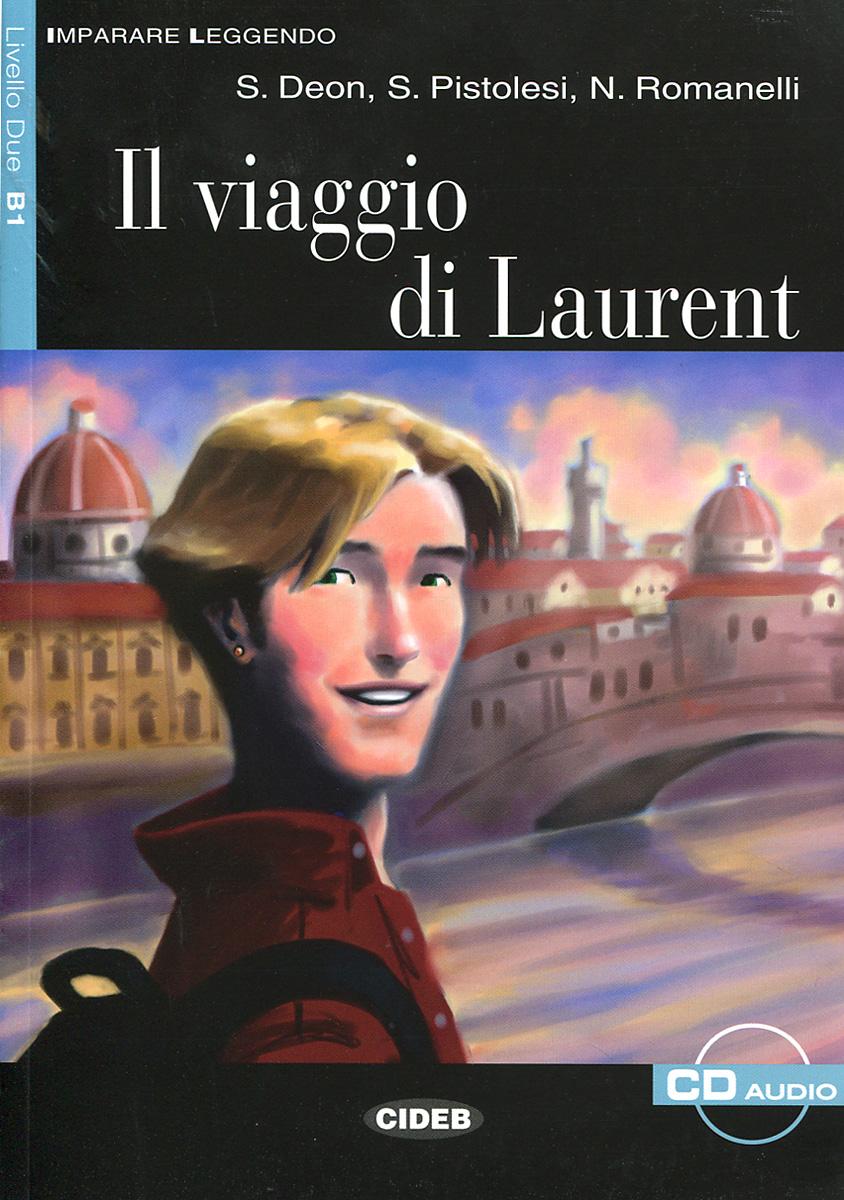 Il Viaggio di Laurent (+ CD)