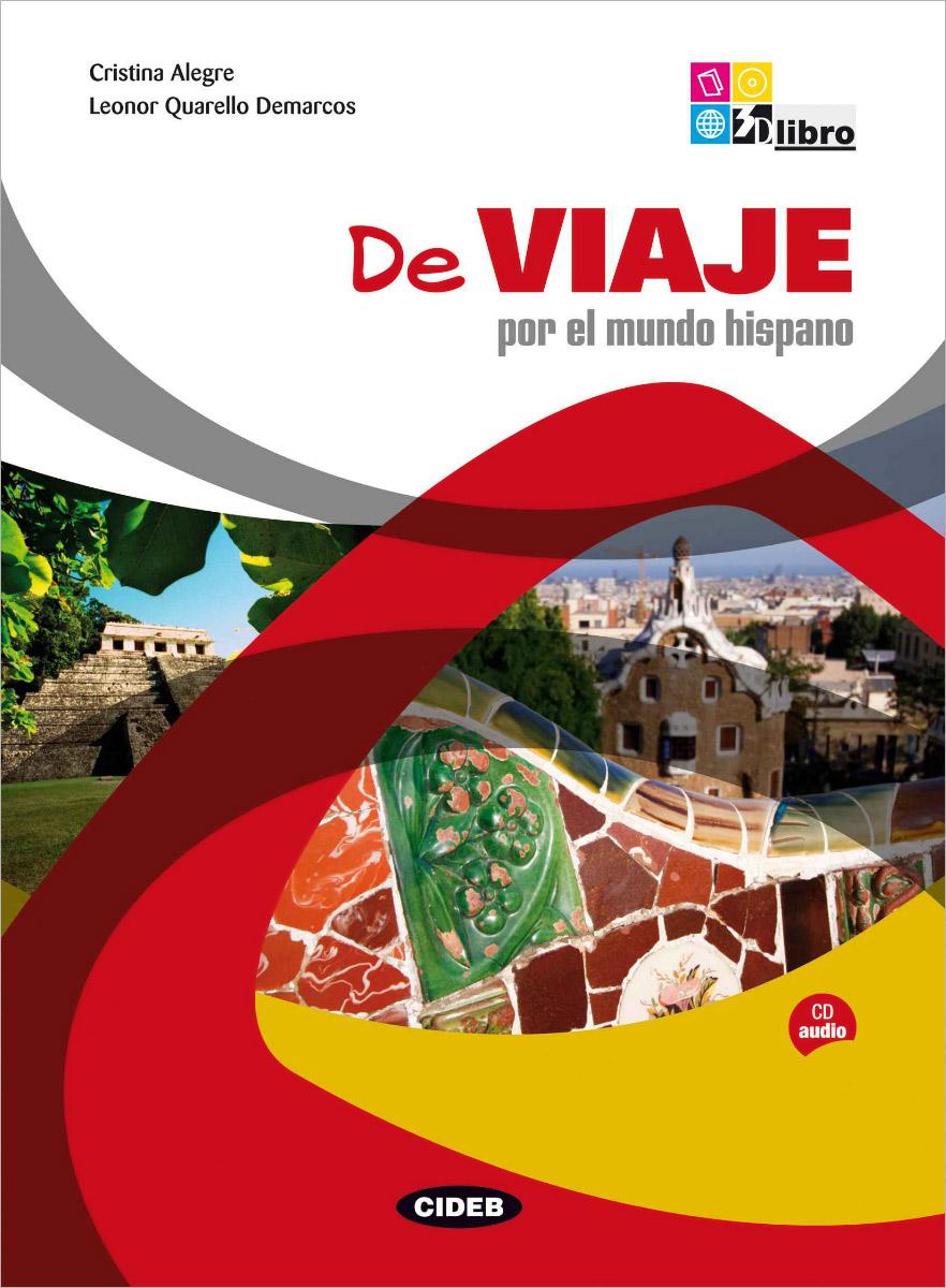 De Viaje por el mundo hispano (+CD)