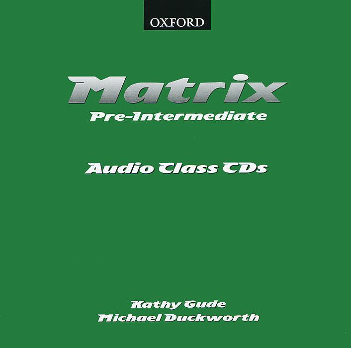 Matrix: Pre-Intermediate: Pre-intermediate (аудиокурс на 2 CD)