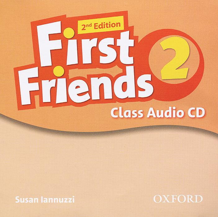 First Friends 2: Class Audio CDs (аудиокурс на CD)