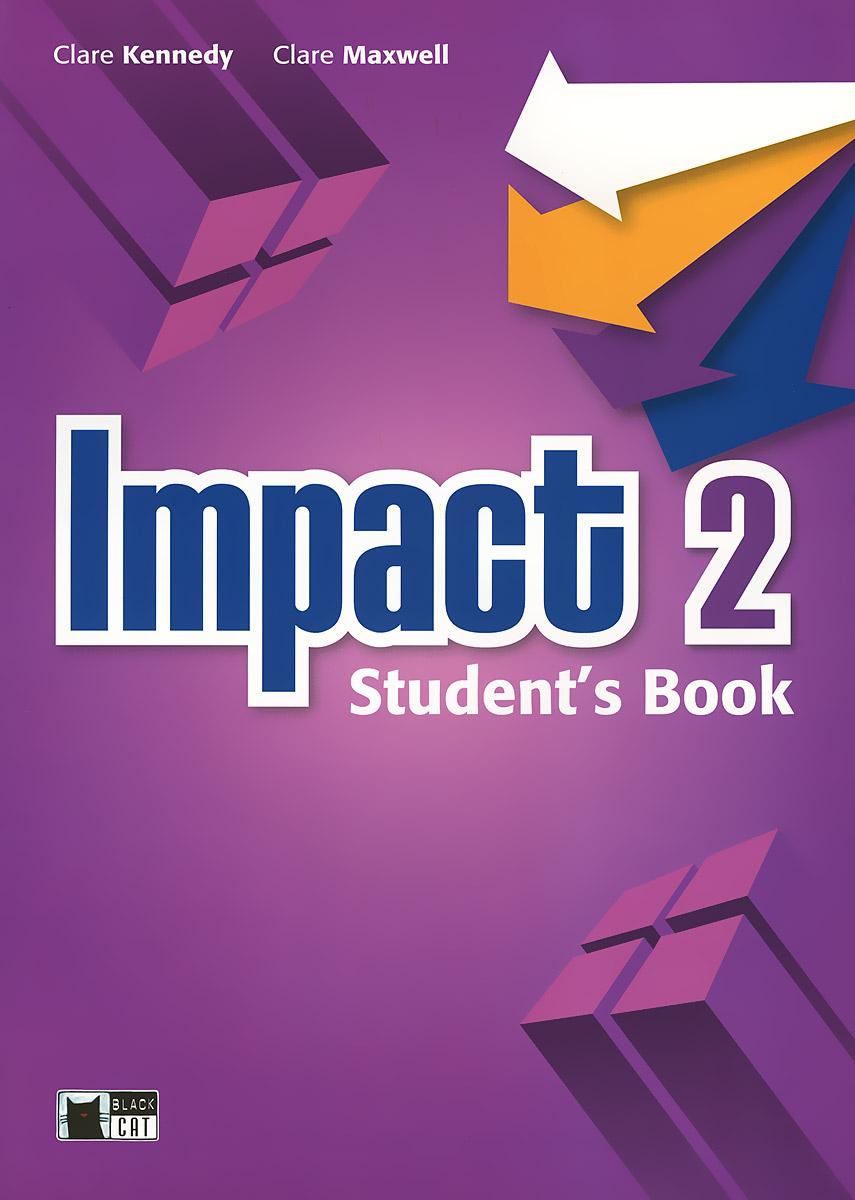 Impact 2: Student's Book (+ DVD-ROM)