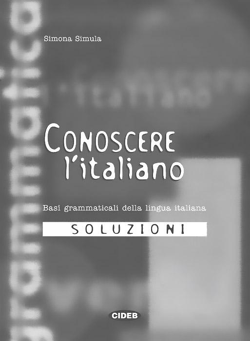 Conoscere L'italiano Soluzioni