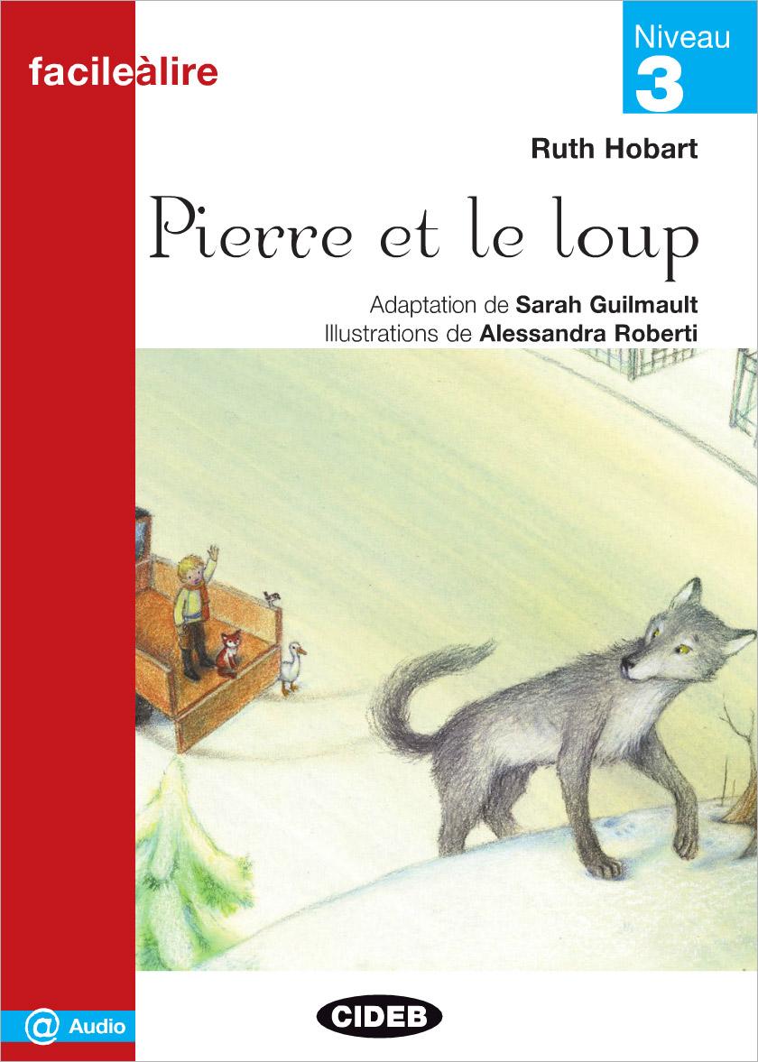 Facile a Lire: Pierre et Le Loup
