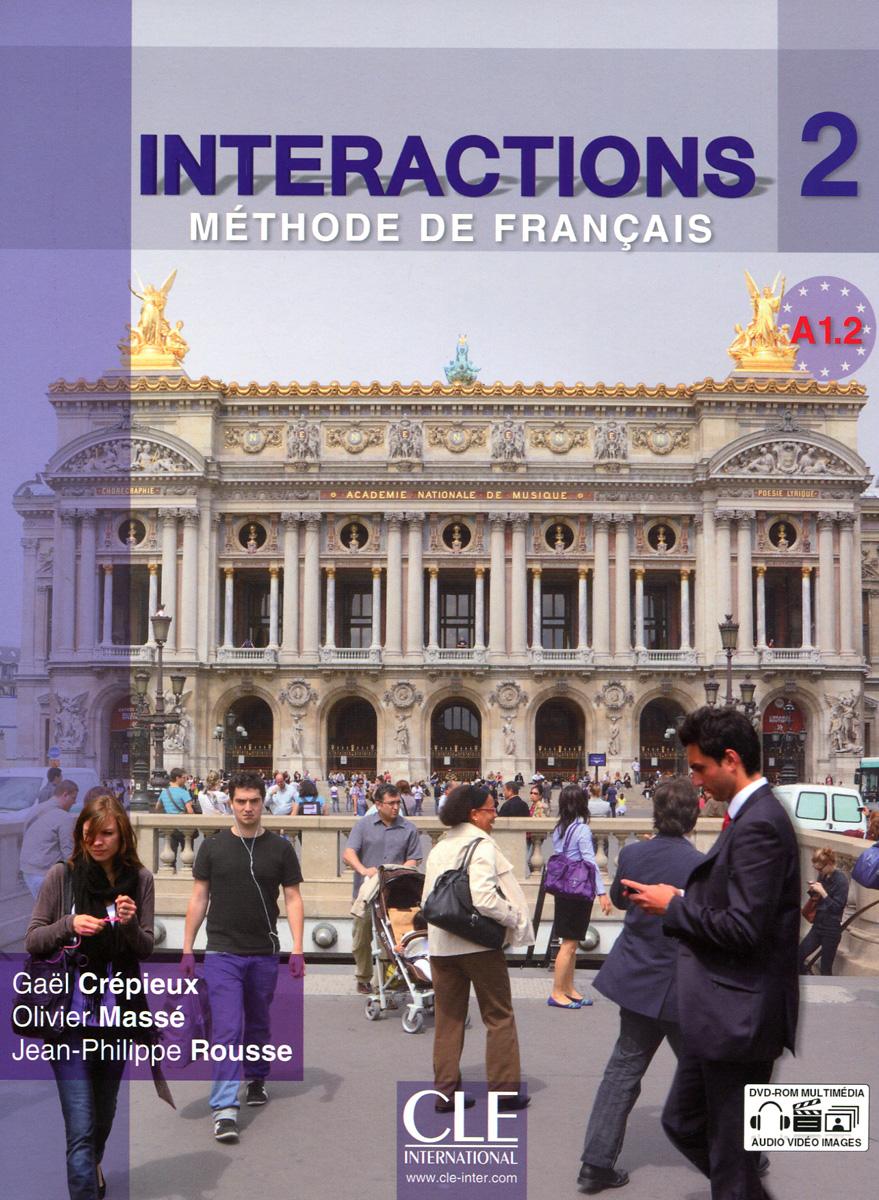 Interactions 2: Methode de Francais: A1.2 (+ DVD-ROM)