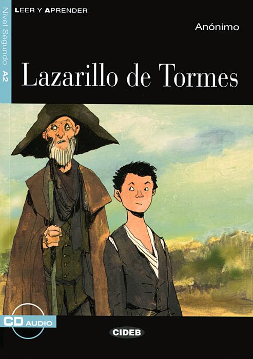 Lazarillo de Tormes: Nivel segundo A2 ( + CD)