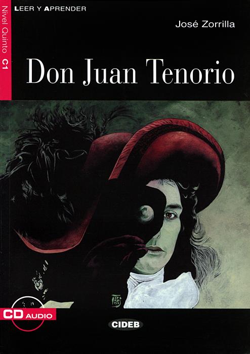 Don Juan Tenorio: Nivel quinto C1 (+ CD)