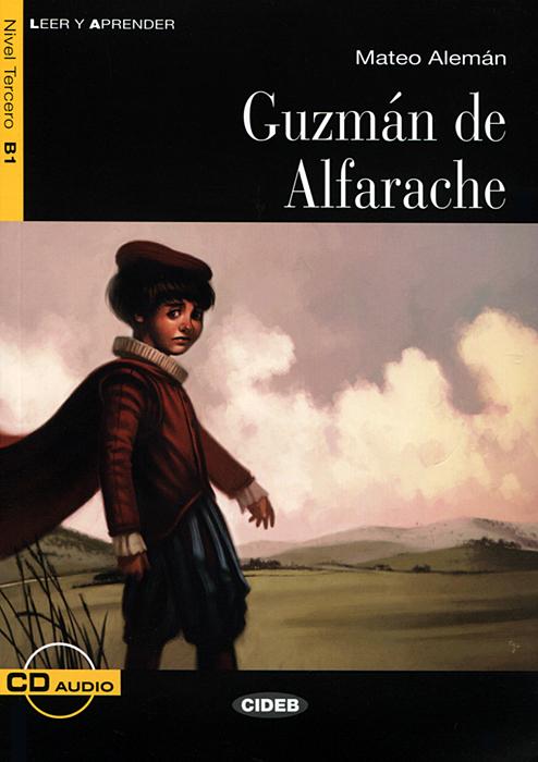 Guzman de Alfarache: Nivel tercero B1 ( + CD)